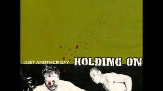 Watch Holding On Just Another Day video