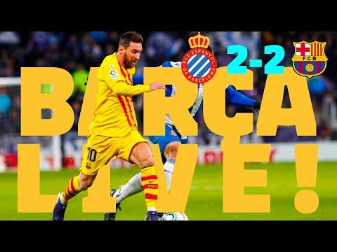 ⚽ Espanyol 2 - 2 Barça | BARÇA LIVE: Warm Up & Match Center #EspanyolBarça