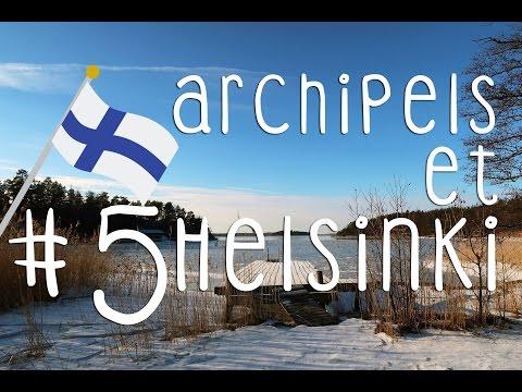 VLOG #5: Archipels et Helsinki !