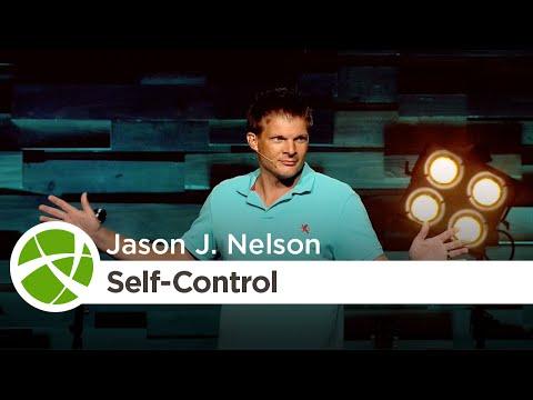 Fruit of the Spirit: Self-Control   Jason J. Nelson