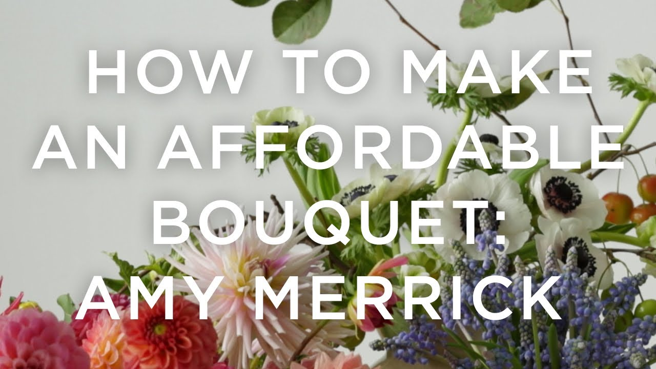 How to make an affordable bouquet like florist amy merrick west how to make an affordable bouquet like florist amy merrick west elm izmirmasajfo