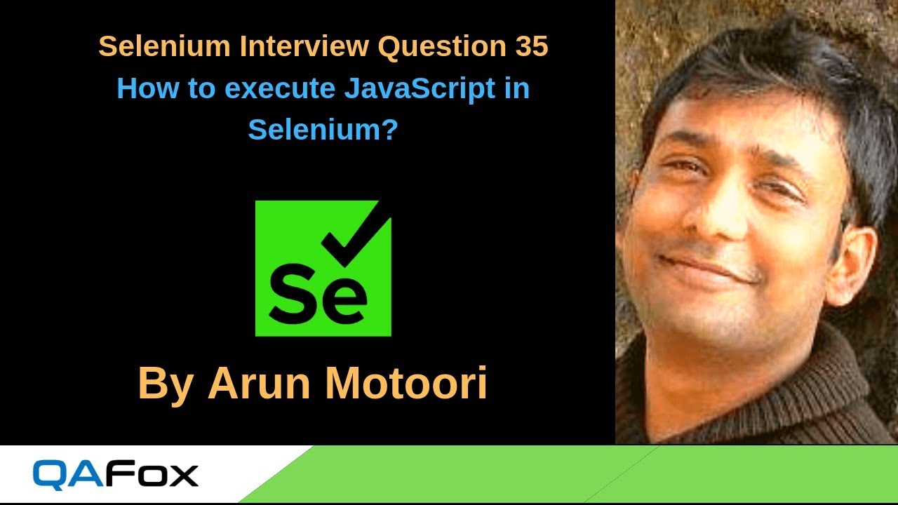 Selenium Interview Question 35 – How to execute JavaScript