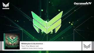 Wildstylez & Audiotricz - Turn The Music Up! (150BPM & Climax Edit by Dalluge)