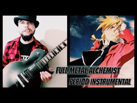Full Metal Alchemist Brotherhood - Period Opening 4 (Guitar Instrumental)