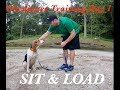 How to Teach your dog to Sit and load up