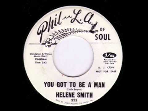 Helene Smith You Got To Be A Man Without Some Kind Of A Man
