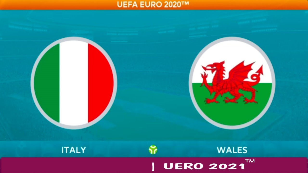 UEFA EURO 2020 - 2021 ITALY v WALES   Group Stage ...