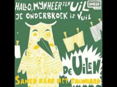 De Uilen - Hallo Meneer Den Uil  (Je Onderbroek Is Vuil)