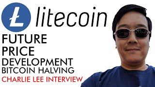 Litecoin - Future, Price, Development & Bitcoin Halving  [Charlie Lee Interview]