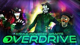 Repeat youtube video Steam Powered Giraffe - Overdrive