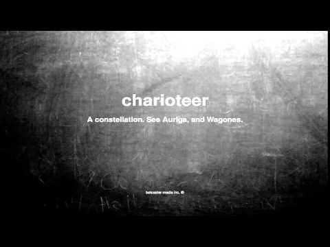 What Does Charioteer Mean