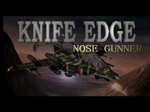 (Let's Play) Knife Edge: Nose Gunner Part 1