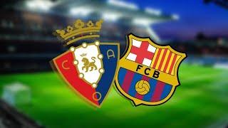 Barcelona vs osasuna live | la liga ...