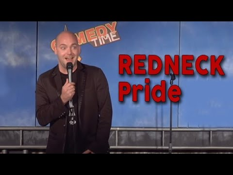 Redneck Pride (Stand Up Comedy)