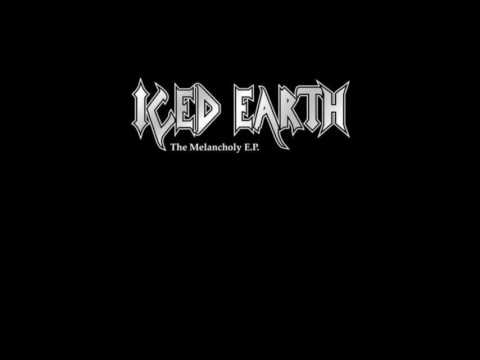 Iced Earth - The Melancholy [HQ] (1999) [Full EP]