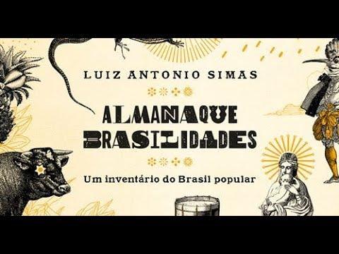 almanaque-brasilidades-um-inventário-do-brasil-popular,-de-luiz-antonio-simas