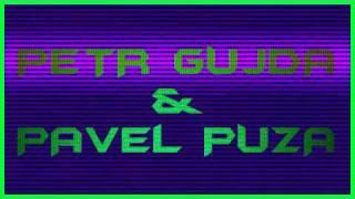 Petr Gujda & Pavel Puza - Milovali Sme Sa Dvaja