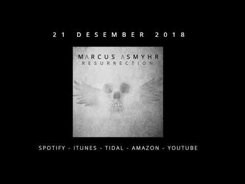 Marcus Asmyhr - Resurrection Album Promo Mp3