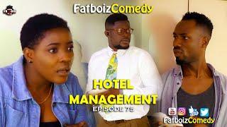 Hotel Management (FATBOIZ COMEDY)