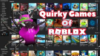Quirky Games Of Roblox