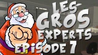 Les gros experts | Episode 7 - Où sont passés les lutins?