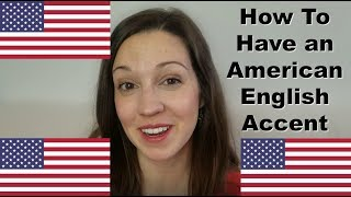 4 Secrets to Having an American English Accent Advanced Pronunciation Lesson