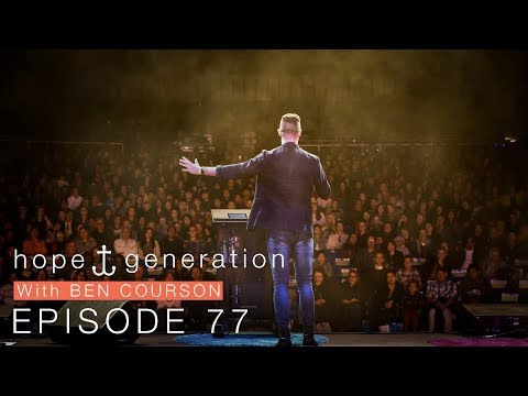 Ben Courson: Global TV Episode 77, No Place Like Hope - Part 2