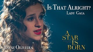 Baixar Lady Gaga - Is That Alright? (A Star Is Born) cover by Reese Oliveira of One Voice Children's Choir