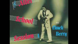 08 - Chuck Berry - Berry Pickin' - After School Session - 1957