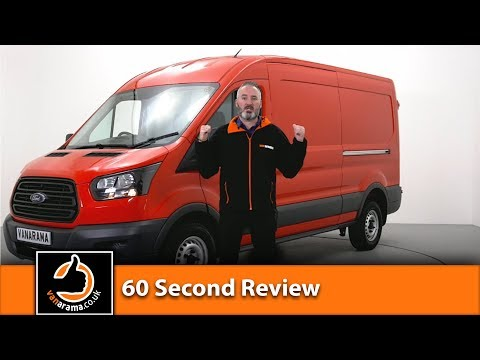 The Ford Transit in 60 Seconds