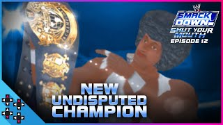 And the NEWWWWW UNDISPUTED CHAMPION!!! - WWE SmackDown! Shut Your Mouth #12