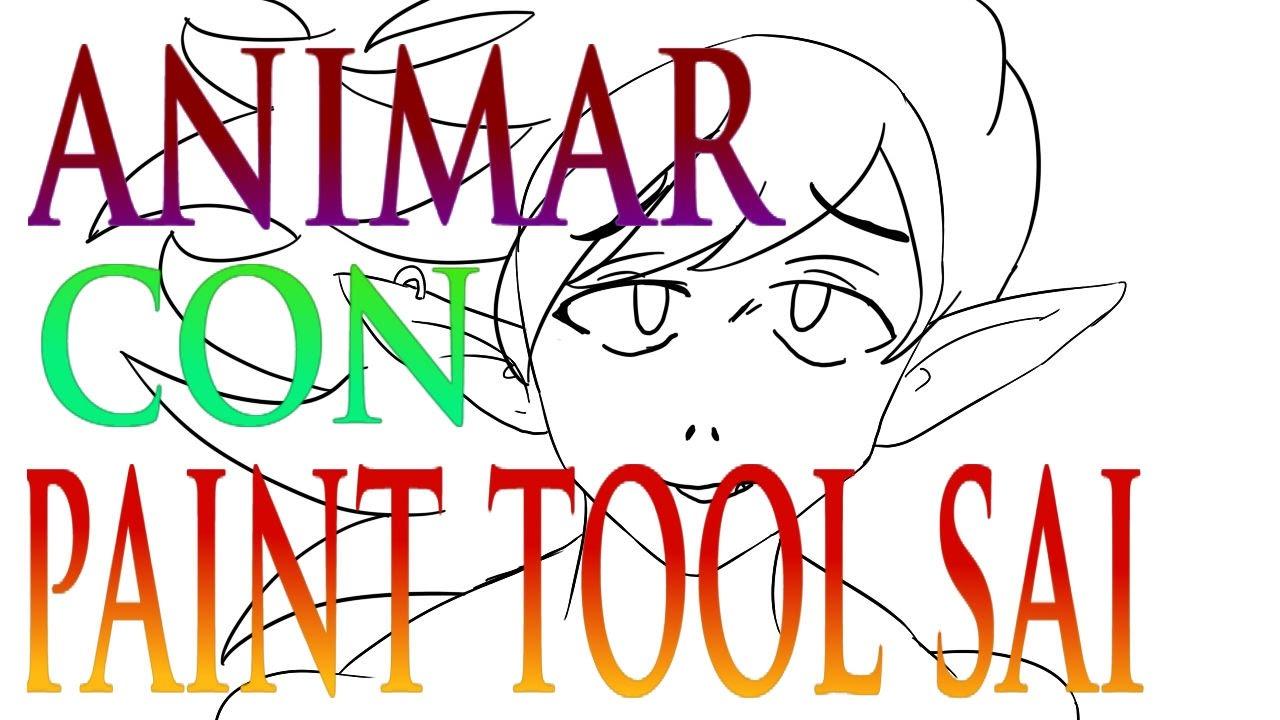 como hacer una animación con paint tool sai -frame cast - YouTube