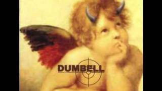 Dumbell - Shit On You
