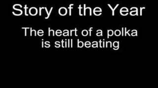 Story of the year - the heart of polka is still beating