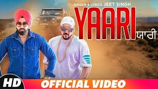 Yaari (Full Video) | Jeet Singh | Vjazzz | New Song 2018 | Speed Records