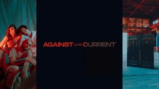 Against The Current - that won't save us [LYRIC VIDEO]