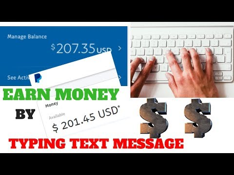 Get paid to type Text Messages!!