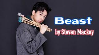 Beast (Marimba solo) - Steven Mackey