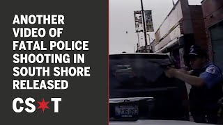 WARNING GRAPHIC: Another video of fatal police shooting in South Shore released