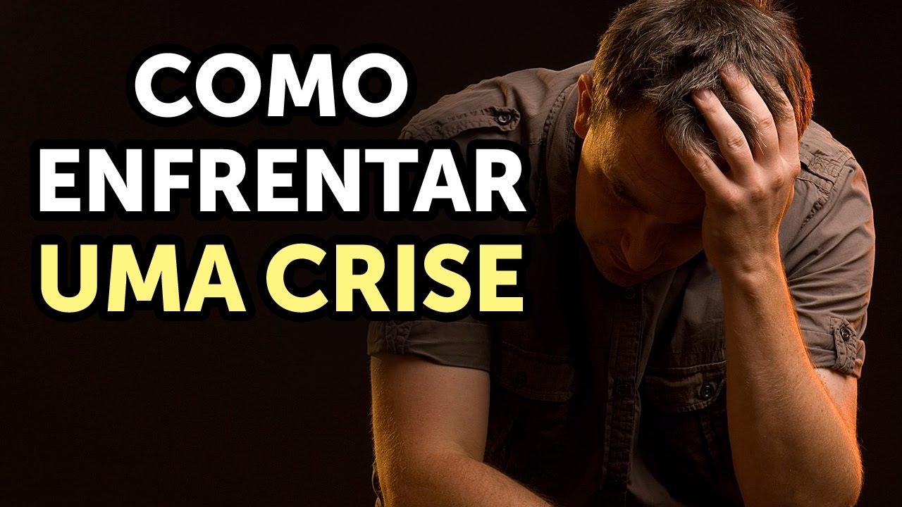 Como enfrentar uma crise