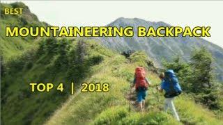 Top 4: Best Mountaineering Backpacks 2018