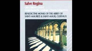 Benedictine Monks Of St. Maurice & St. Maur Clervaux - Salve Regina - Full Album