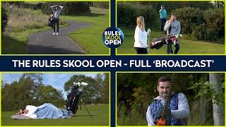 Learn the Rules oḟ Golf   The R&A Rules Skool Open