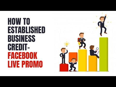 HOW TO ESTABLISHED BUSINESS CREDIT -FACEBOOK LIVE PROMO