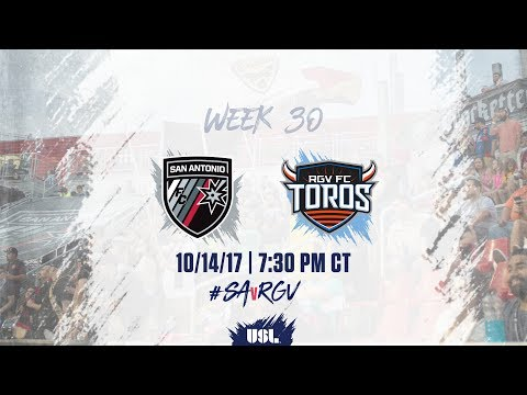 USL LIVE - San Antonio FC vs  Rio Grande Valley FC 10/14/17
