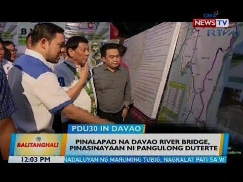 BT: Pinalapad na Davao River Bridge, pinasinayaan ni Pangulong Duterte