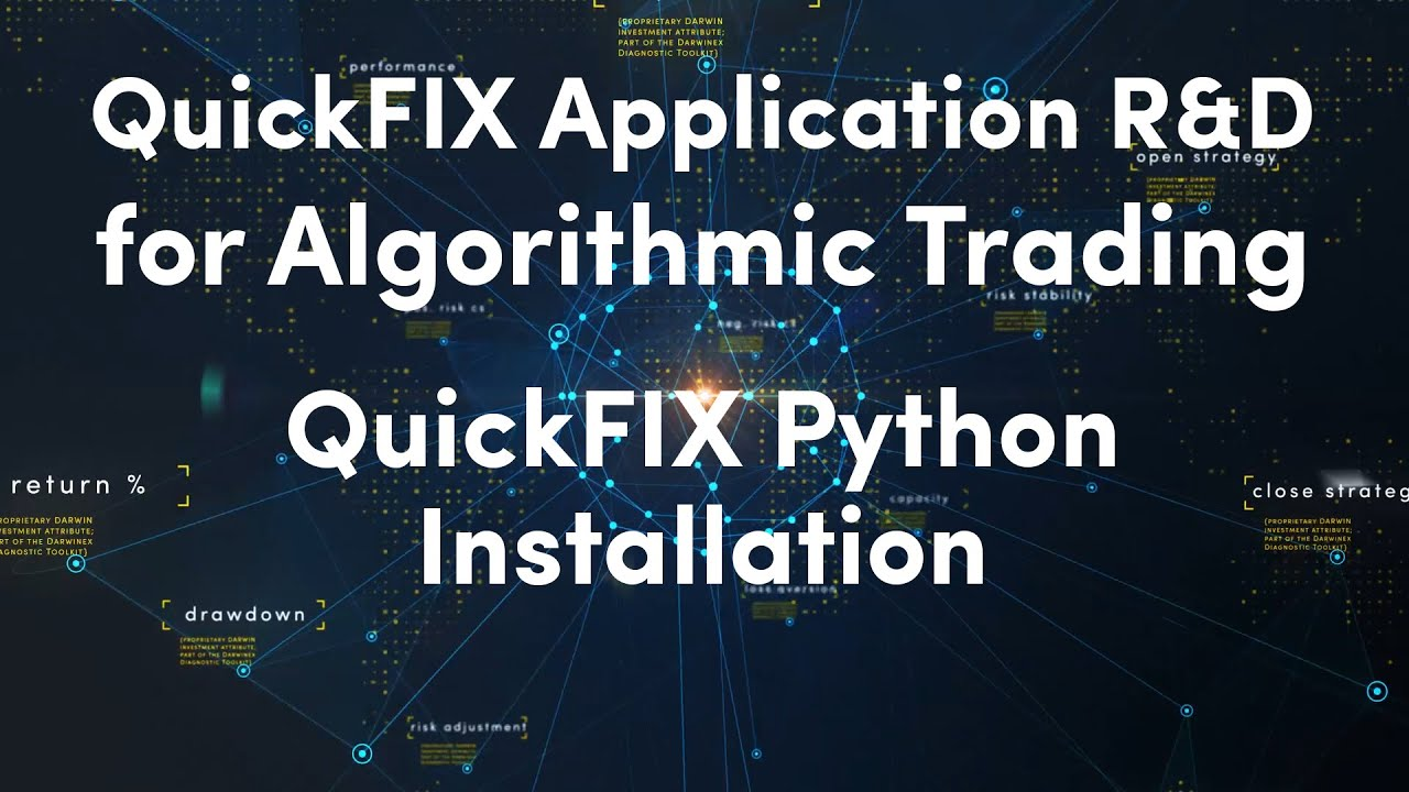 6) Installing QuickFIX for Python | QuickFIX Application R&D for Algorithmic Trading