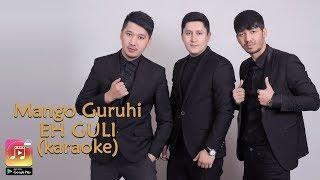 Mango guruhi - Eh Guli (Uzbek Karaoke)