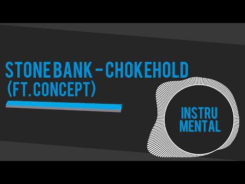 [Instru(Mental) Radio] Stonebank - Chokehold (Ft. Concept)