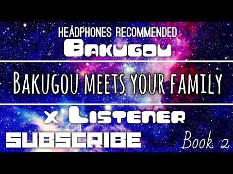"(Bakugou X Listener) ||| ANIME ASMR ||| ""Bakugou Meets Your Family"""